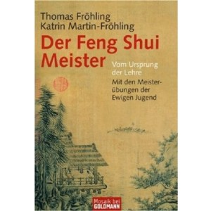 Buchtipp: Der Feng Shui Meister – inklusive Youtube-Interview mit Thomas Fröhling