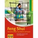 Buchtipp: Feng Shui. Die Kraft der Wohnung entdecken und nutzen