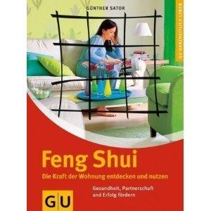 buchtipp feng shui die kraft der wohnung entdecken und nutzen feng shui. Black Bedroom Furniture Sets. Home Design Ideas